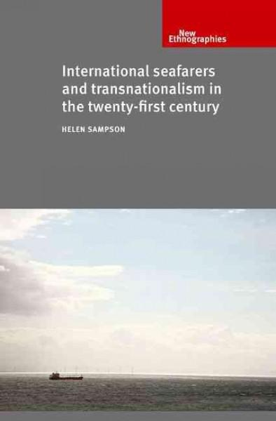 International Seafarers and Transnationalism in the Twenty-First Century (Hardcover)