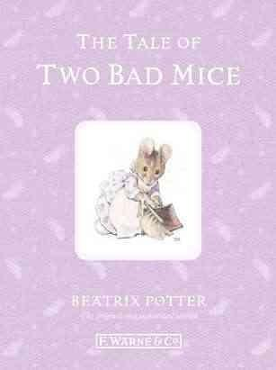 The Tale of Two Bad Mice (Hardcover)