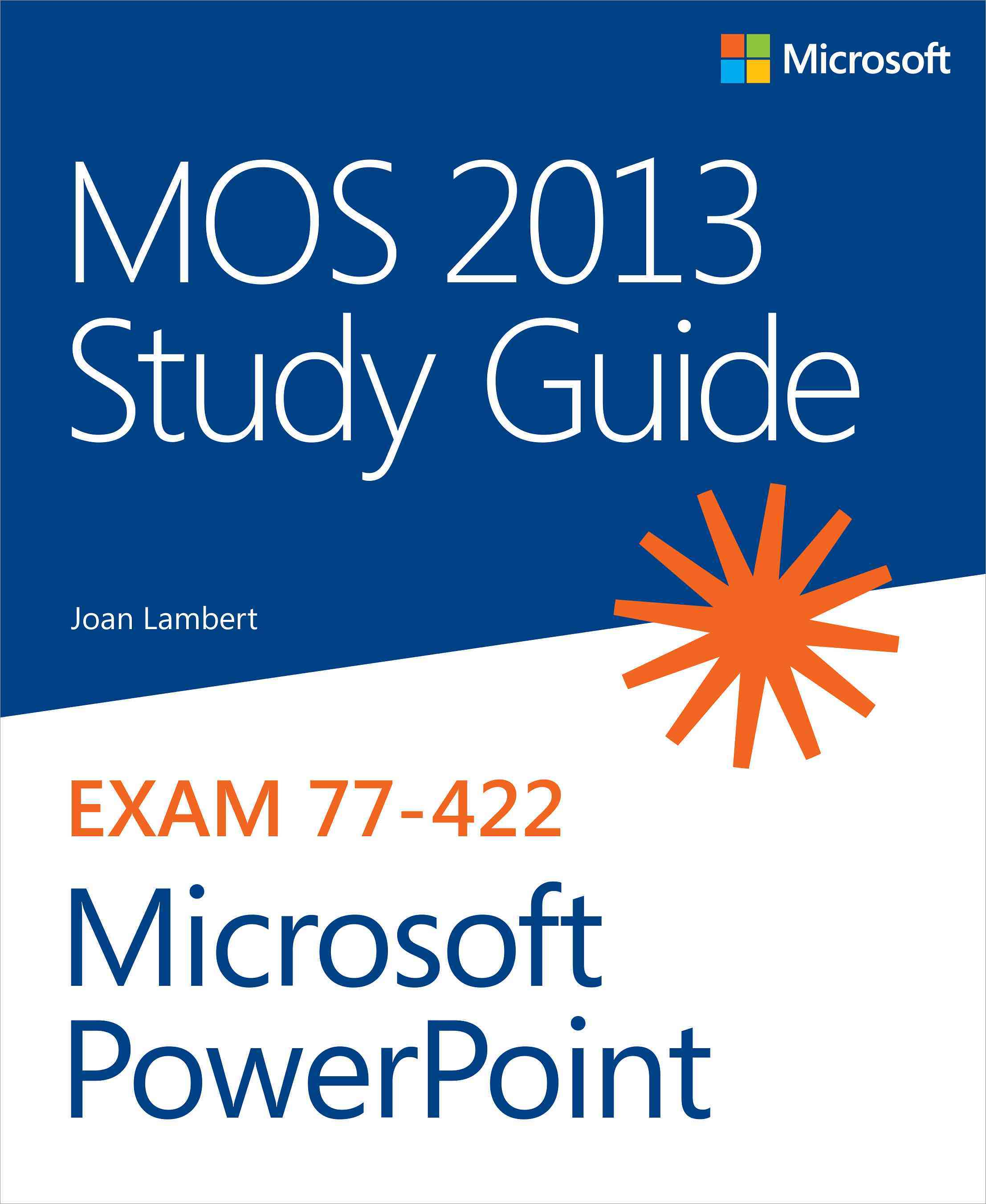MOS 2013 Study Guide for Microsoft Powerpoint (Paperback)