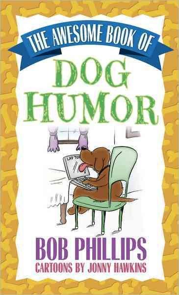 The Awesome Book of Dog Humor (Paperback)