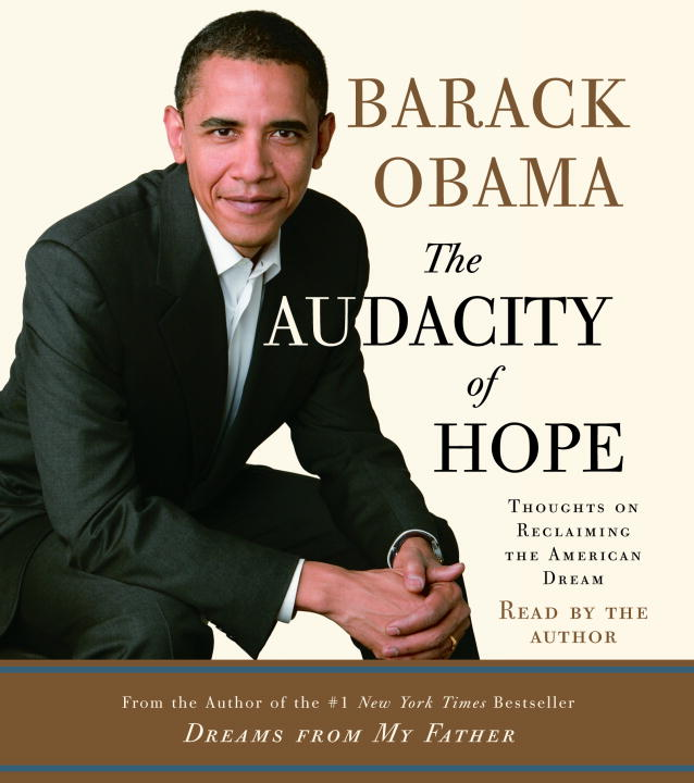 The Audacity of Hope (Audio CD)