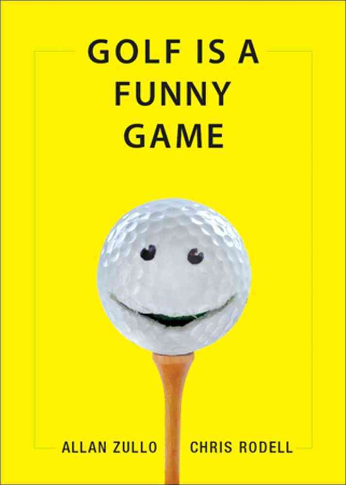 Golf Is a Funny Game (Paperback)