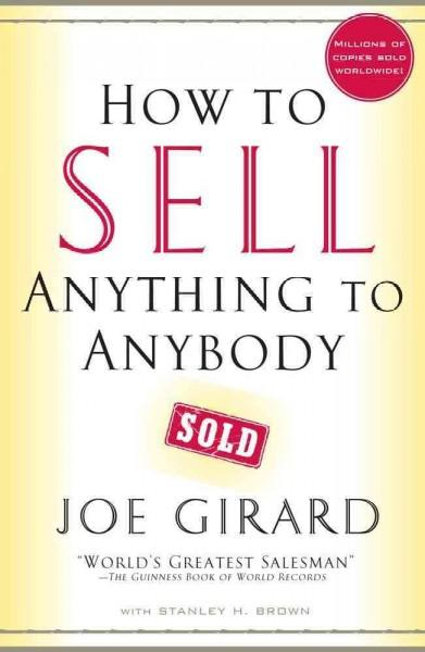 How to Sell Anything to Anybody (Paperback)