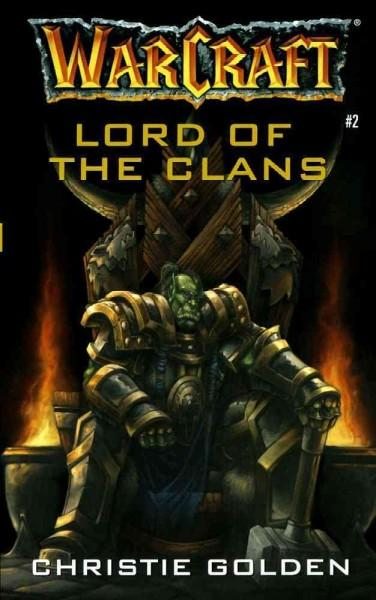 Warcraft: Lord of the Clans (Paperback)