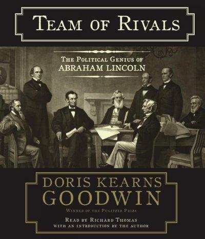 Team of Rivals: The Political Genius of Abraham Lincoln (CD-Audio)