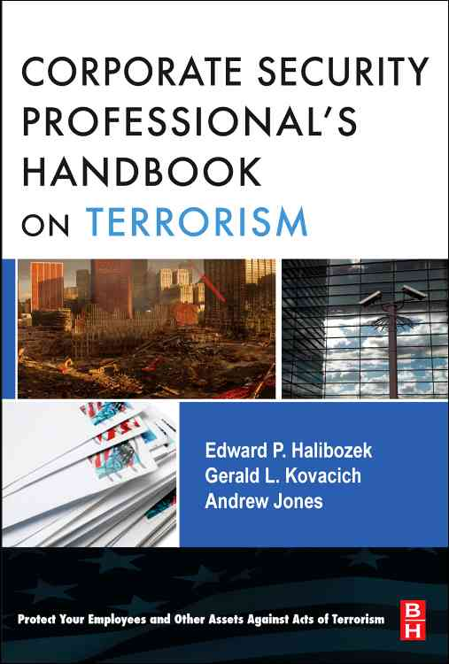 The Corporate Security Professional`s Handbook on Terrorism