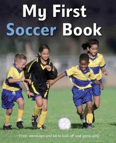 My First Soccer Book (Hardcover)