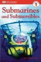 Submarines and Submersibles (Paperback)