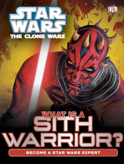 What is a Sith Warrior? (Hardcover)