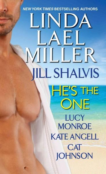 He's the One: Batteries Not Required / Captivated / Seducing Tabby / No Shirt, No Shoes, No Service / Fish Out of... (Paperback)