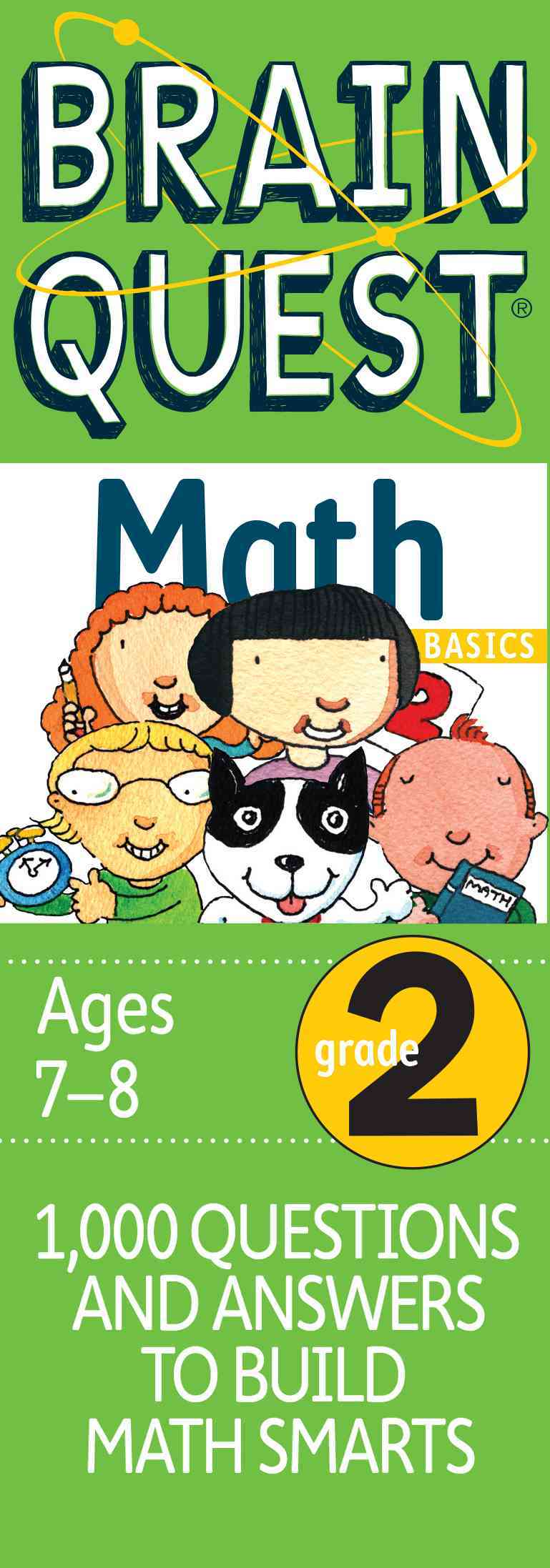 Brain Quest Math Basics Grade 2: 1,000 Questions & Answers to Build Math Smarts, Ages 7-8 (Cards)