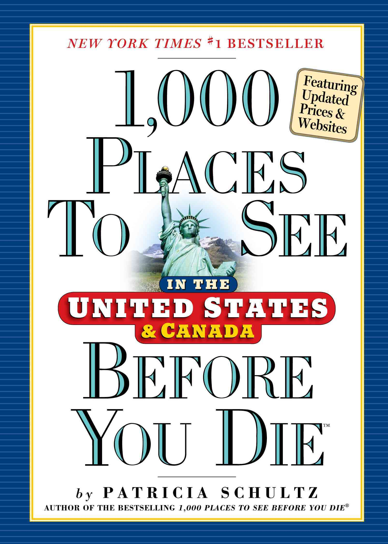 1,000 Places to See in the United States & Canada Before You Die (Paperback)
