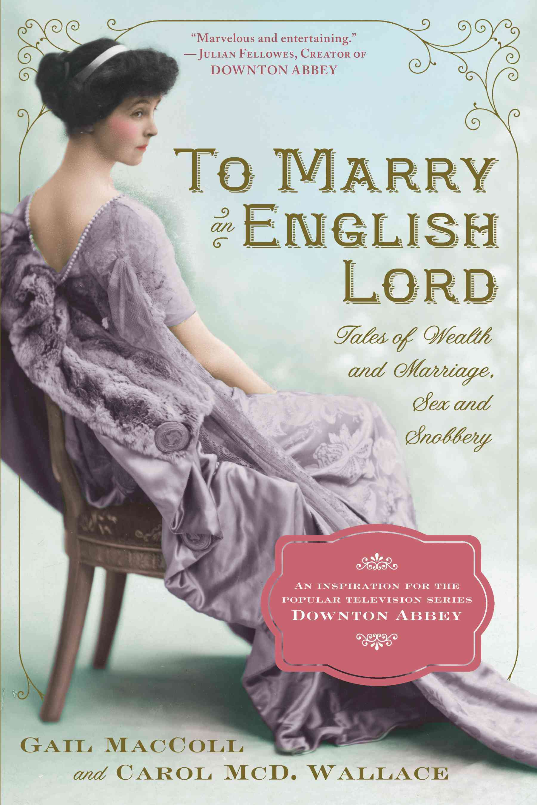 To Marry an English Lord (Paperback)