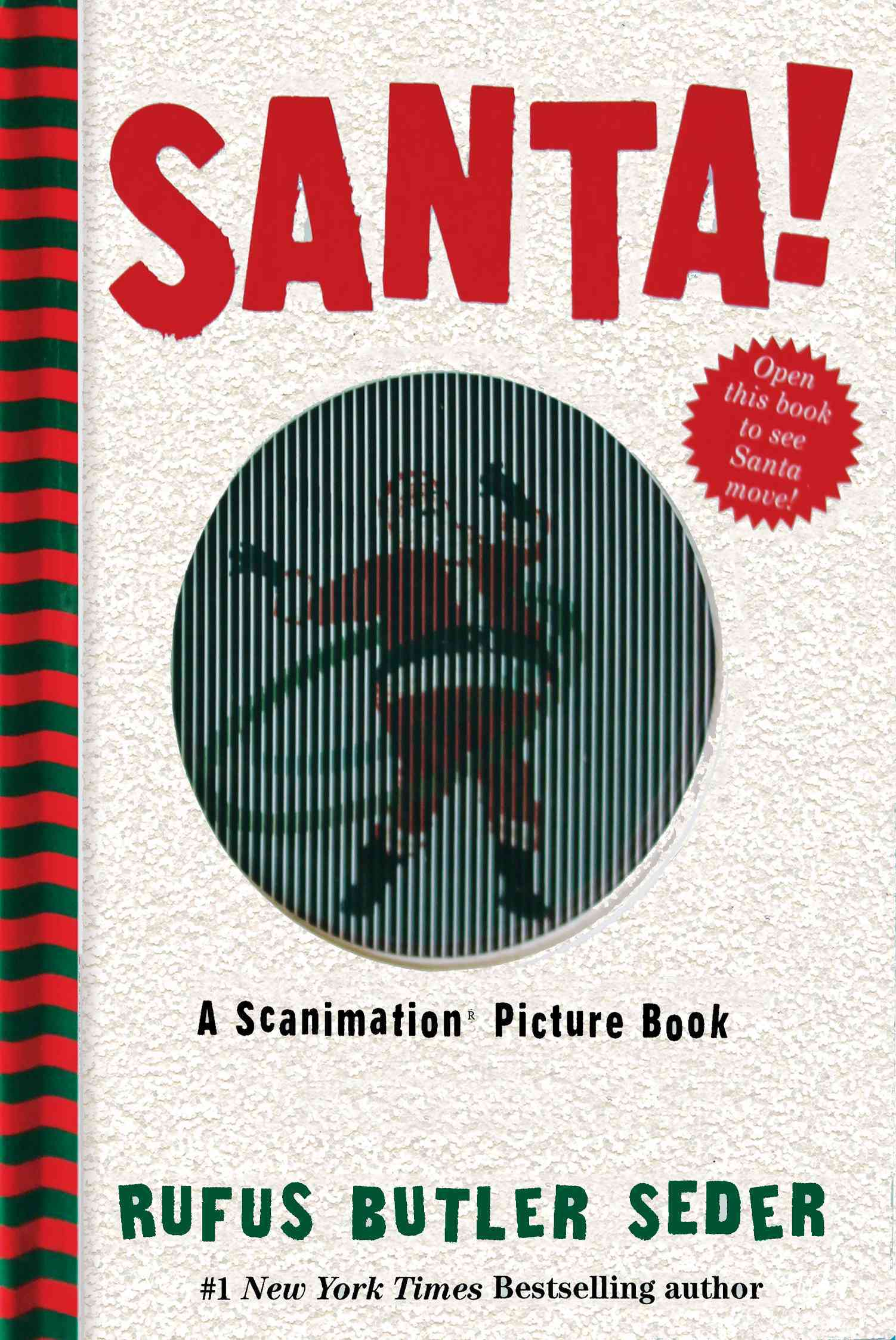 Santa!: A Scanimation Picture Book (Hardcover)