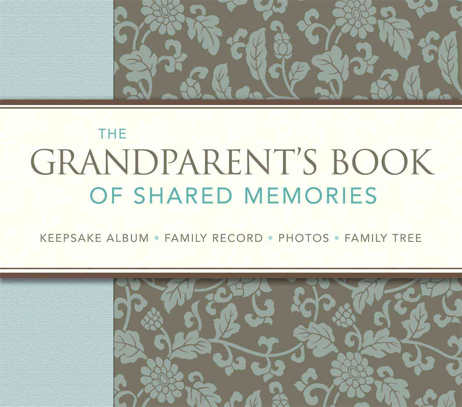 The Grandparent's Book of Shared Memories (Spiral bound)