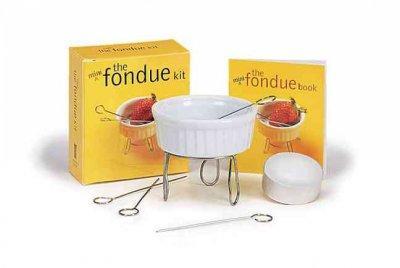 The Mini Fondue Kit (Hardcover)