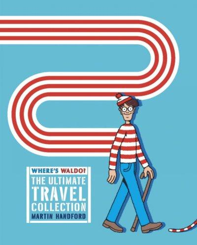 Where's Waldo?: The Ultimate Travel Collection (Paperback)