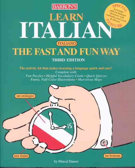 Learn Italian the Fast and Fun Way: With Italian-English English-Italian Dictionary : Food and Drink Guide, Wine ... (Paperback)