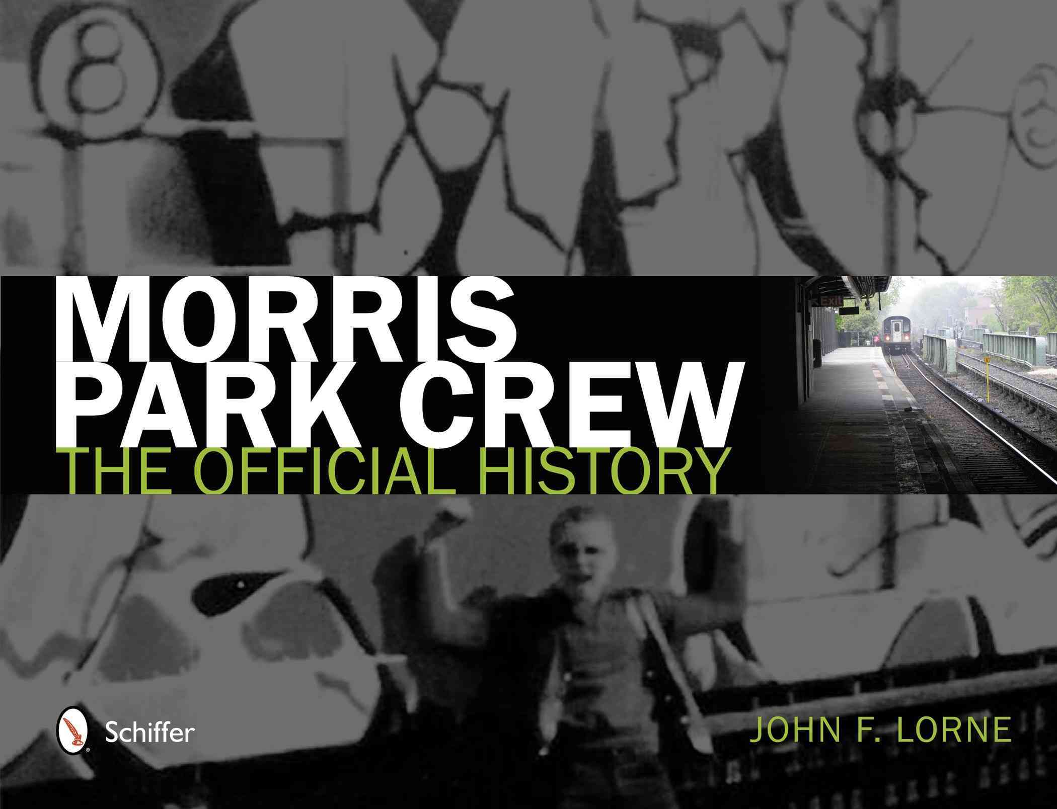 Morris Park Crew: The Official History (Hardcover)