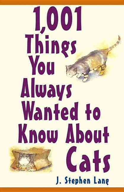 1,001 Things You Always Wanted to Know About Cats (Paperback)