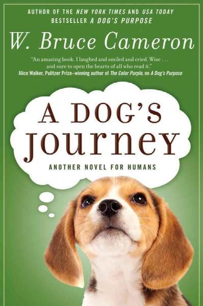 A Dog's Journey (Hardcover)
