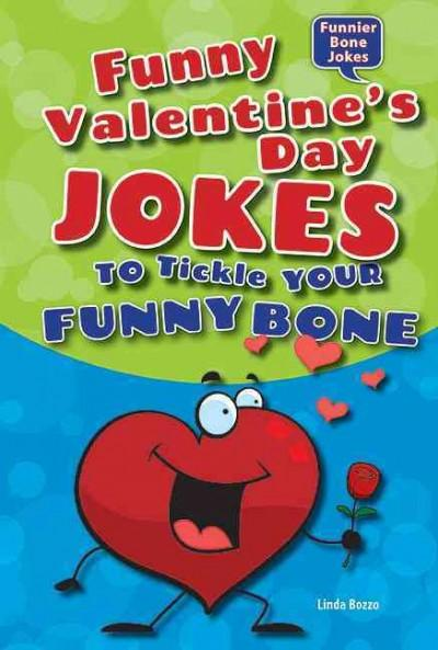 Funny Valentine's Day Jokes to Tickle Your Funny Bone (Hardcover)