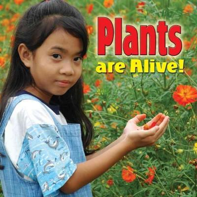 Plants Are Alive! (Paperback)