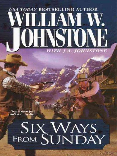 Six Ways from Sunday (Paperback)
