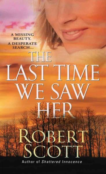 The Last Time We Saw Her (Paperback)