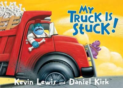 My Truck Is Stuck (Board book)