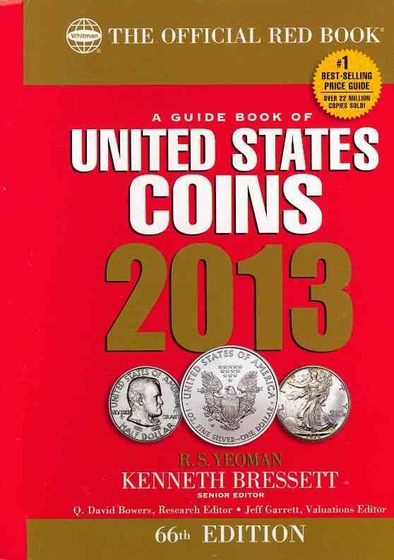A Guide Book of United States Coins 2013 (Spiral bound)