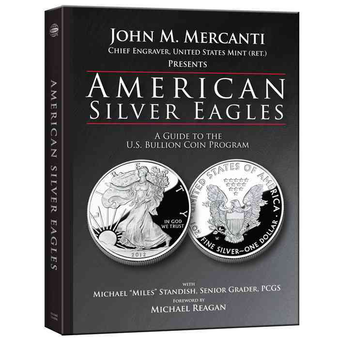 American Silver Eagles: A Guide to the U.S. Bullion Coin Program (Hardcover)