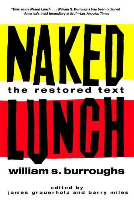 Naked Lunch: The Restored Text (Paperback)