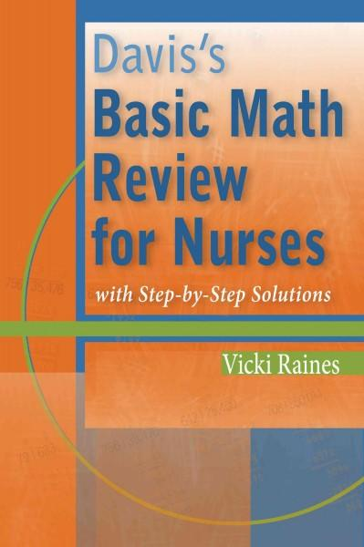 Davis's Basic Math Review for Nurses with Step-by-Step Solutions (Paperback)