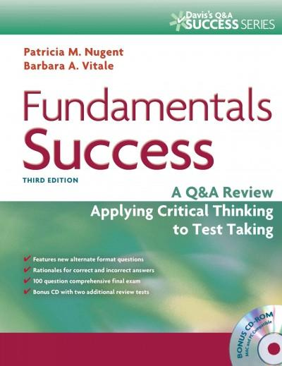 Fundamentals Success: A Q & A Review Applying Critical Thinking to Test Taking