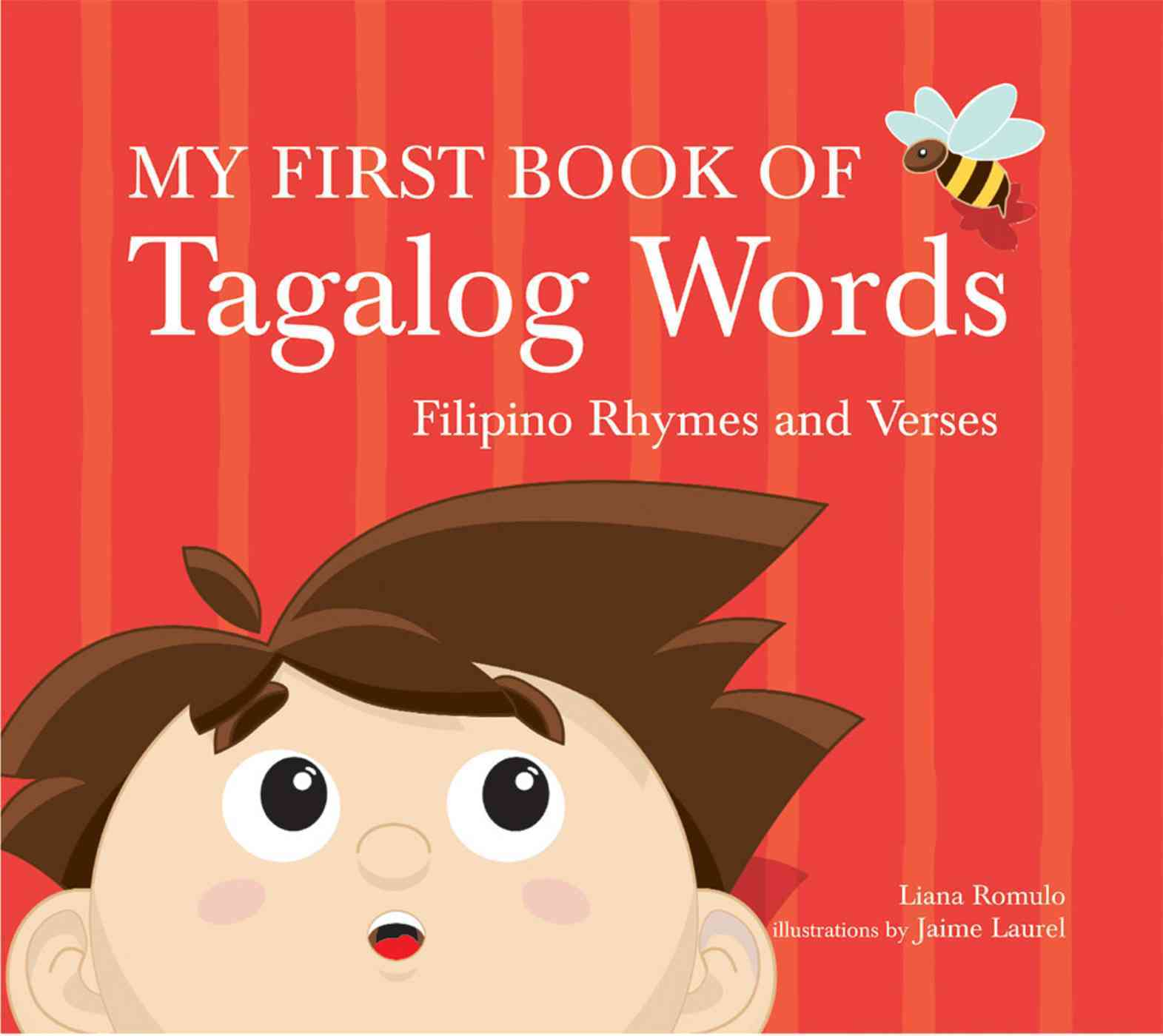 My First Book of Tagalog Words: Filipino Rhymes And Verses (Hardcover)