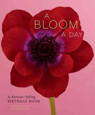 A Bloom a Day: A Fortune-Telling Birthday Book (Paperback)