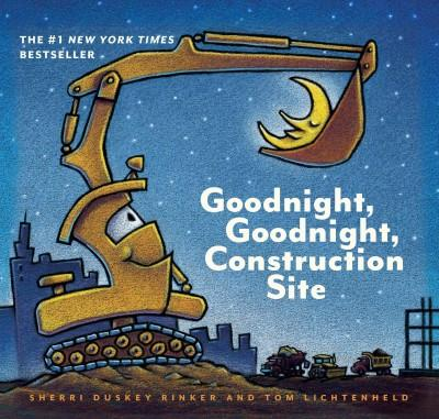 Goodnight, Goodnight, Construction Site (Hardcover)