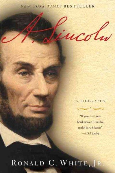 A. Lincoln: A Biography (Paperback)