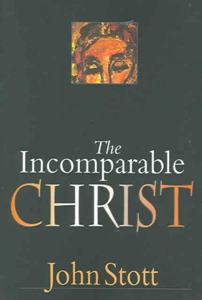 The Incomparable Christ (Paperback)