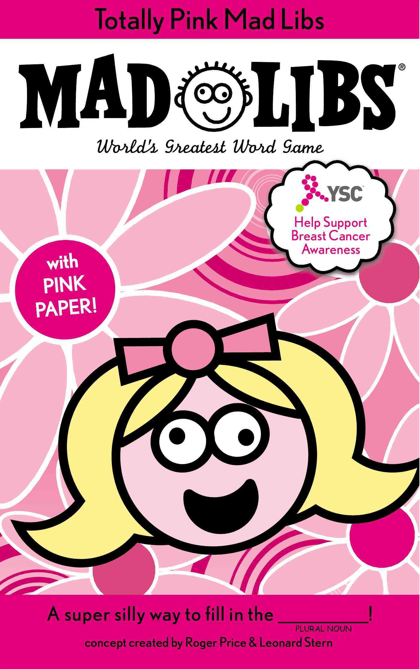Totally Pink Mad Libs (Breast Cancer Awareness): Mad Libs World's Greatest Word Game (Paperback)