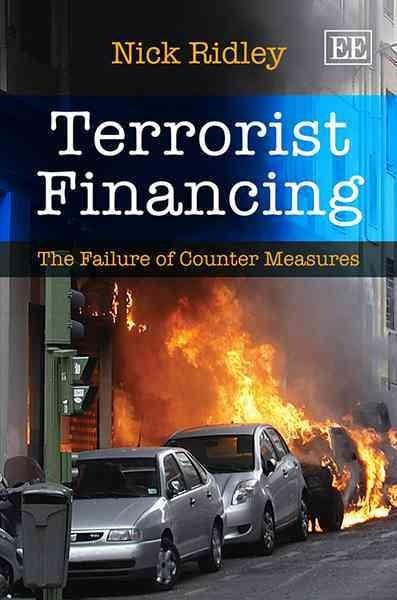 Terrorist Financing: The Failure of Counter Measures (Hardcover)