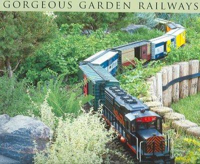 Gorgeous Garden Railways (Paperback)