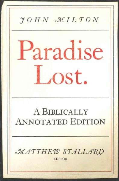 Paradise Lost: The Biblically Annotated Edition (Paperback)