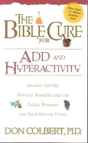 The Bible Cure for Add and Hyperactivity (Paperback)