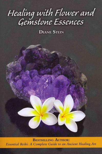 Healing With Flower and Gemstone Essences (Paperback)