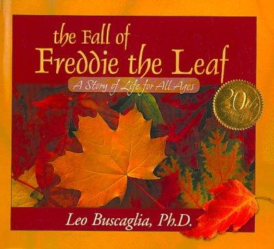 The Fall of Freddie the Leaf (Hardcover)