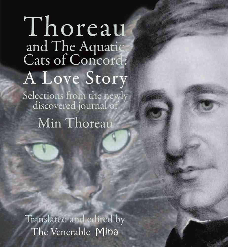 Thoreau and the Aquatic Cats of Concord: A Love Story (Paperback)