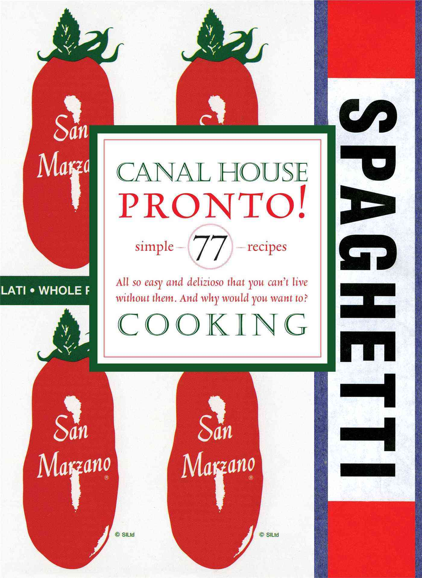 Canal House Cooking: Pronto! (Paperback)