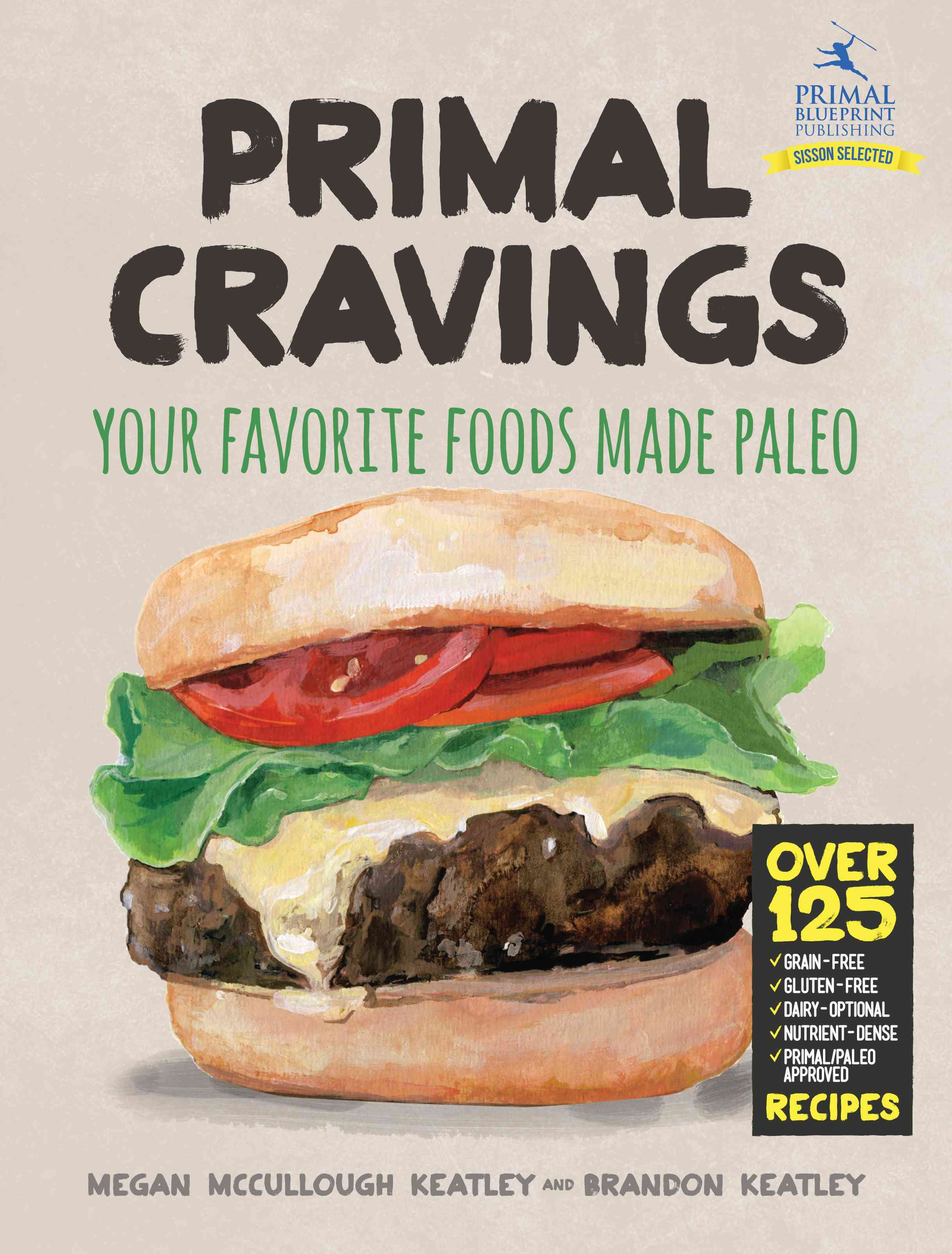Primal Cravings: Your Favorite Foods Made Paleo (Hardcover)